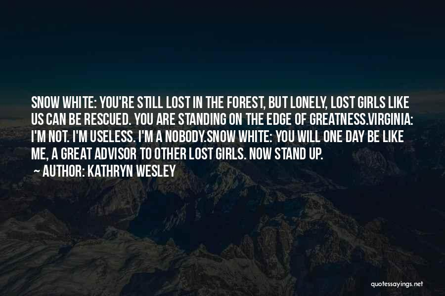 I'm Still Standing Quotes By Kathryn Wesley