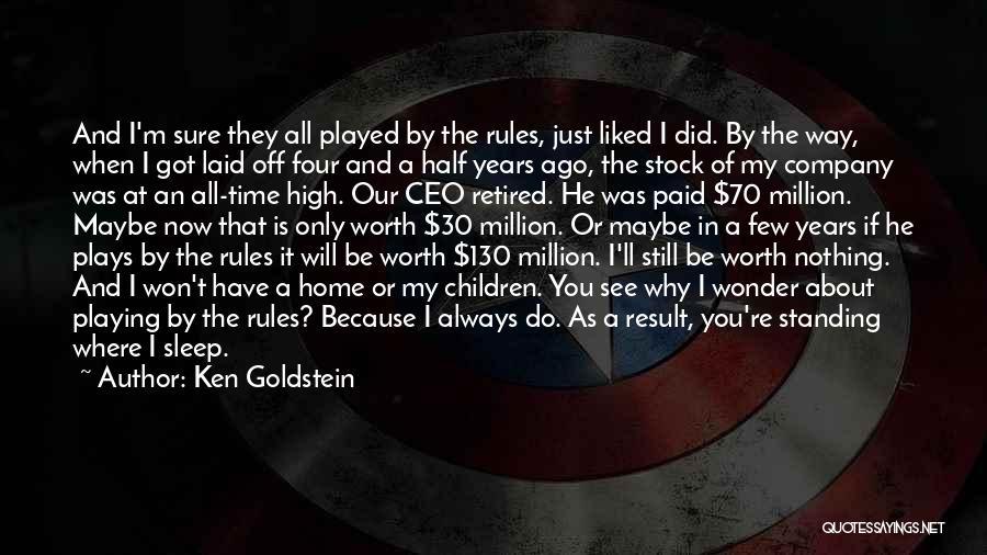 I'm Still Standing Quotes By Ken Goldstein