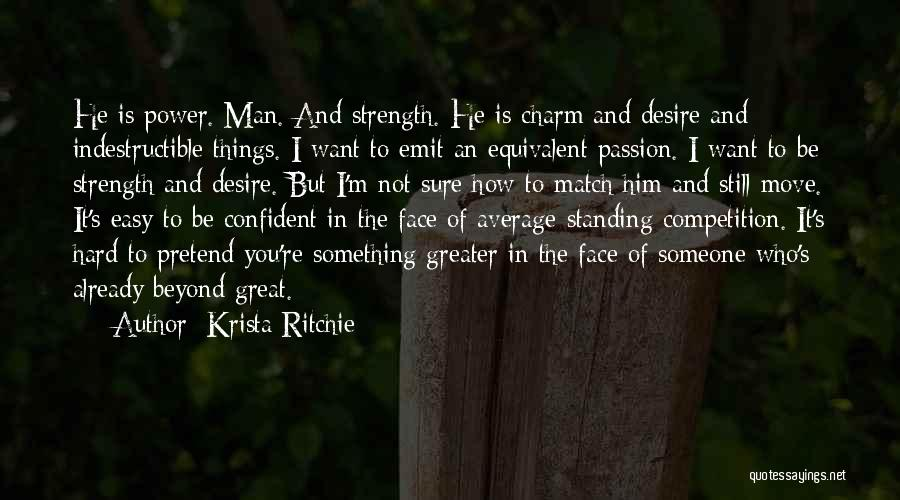 I'm Still Standing Quotes By Krista Ritchie