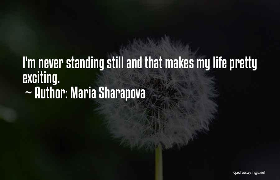 I'm Still Standing Quotes By Maria Sharapova