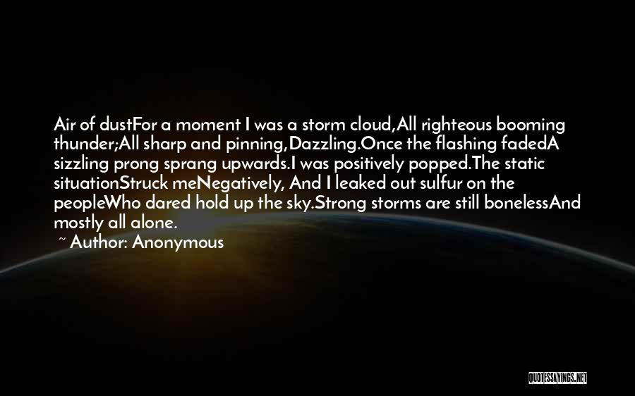 I'm Still Strong Quotes By Anonymous