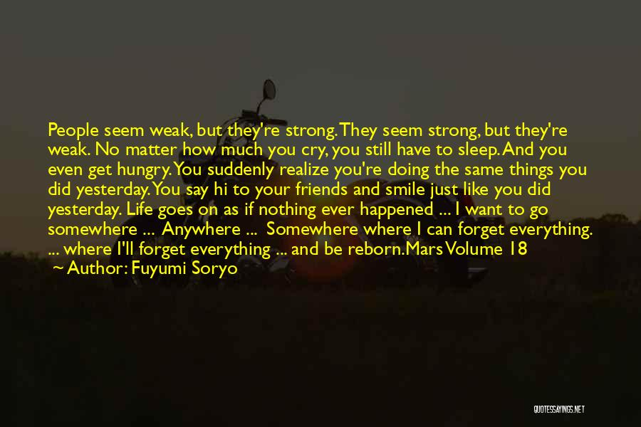 I'm Still Strong Quotes By Fuyumi Soryo