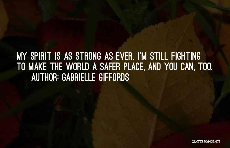 I'm Still Strong Quotes By Gabrielle Giffords