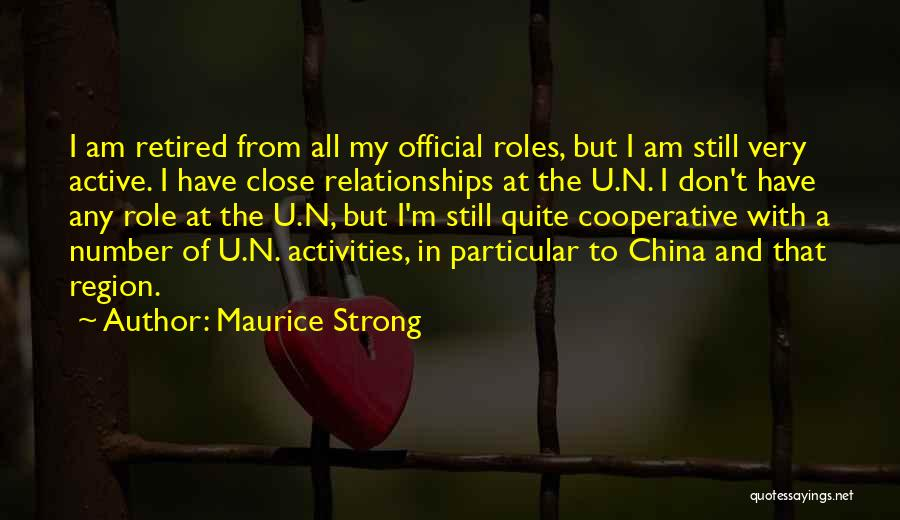 I'm Still Strong Quotes By Maurice Strong
