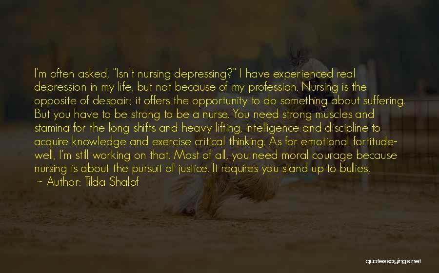 I'm Still Strong Quotes By Tilda Shalof