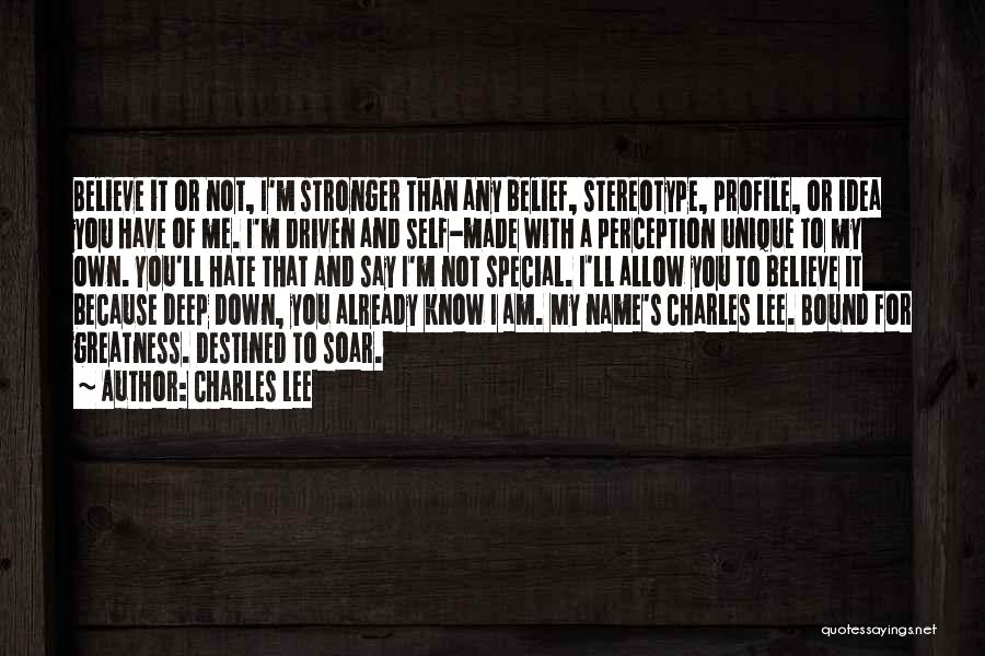 I'm Strong Because Of You Quotes By Charles Lee