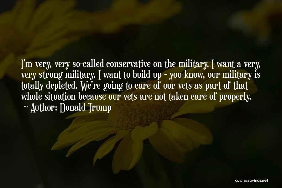 I'm Strong Because Of You Quotes By Donald Trump