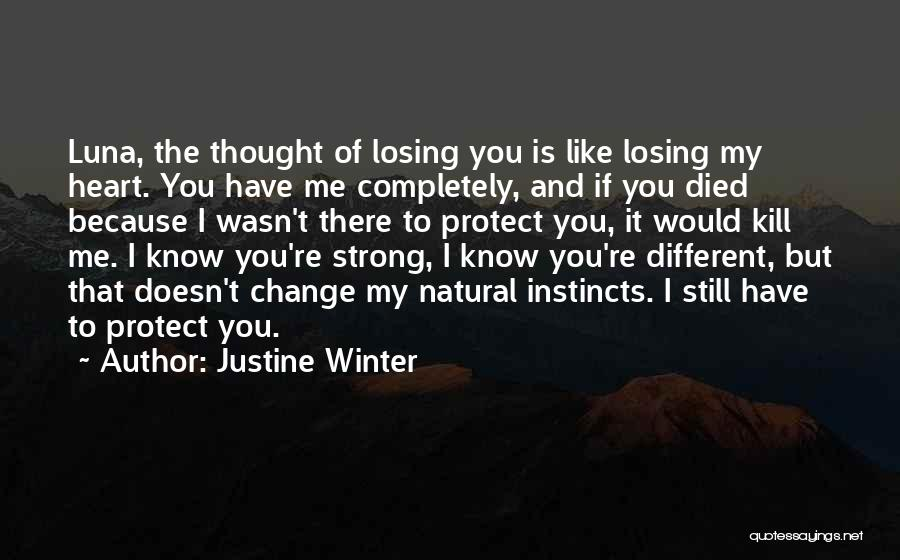 I'm Strong Because Of You Quotes By Justine Winter