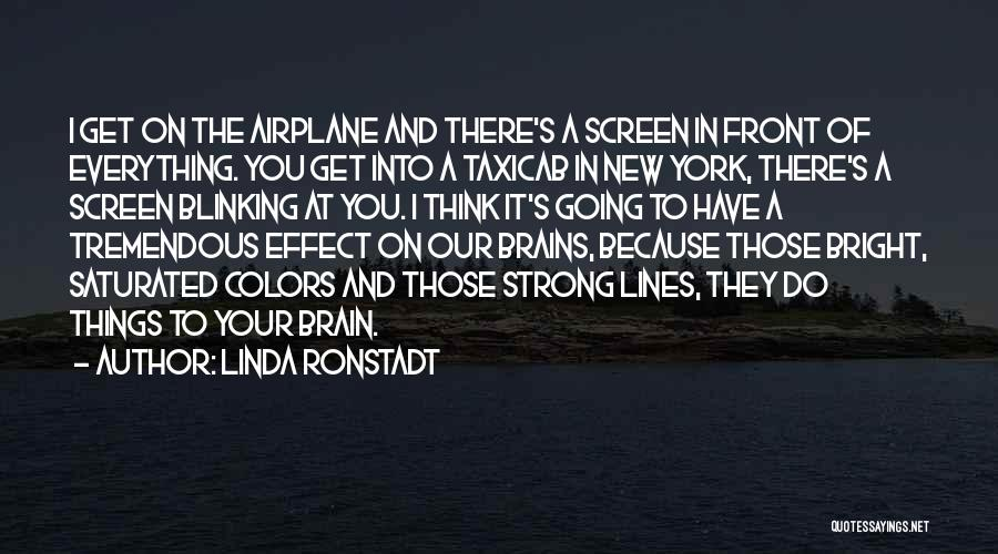 I'm Strong Because Of You Quotes By Linda Ronstadt
