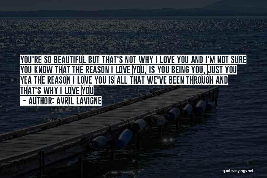I'm Sure I Love You Quotes By Avril Lavigne