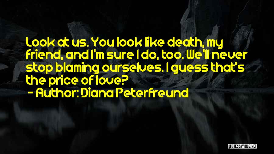 I'm Sure I Love You Quotes By Diana Peterfreund