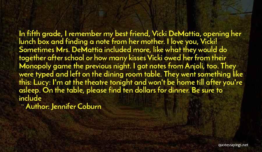 I'm Sure I Love You Quotes By Jennifer Coburn