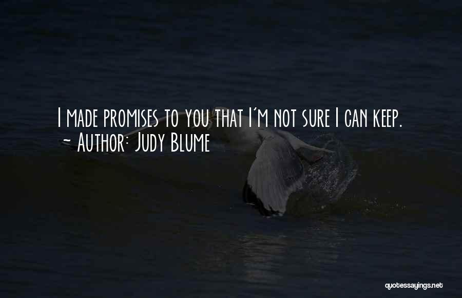 I'm Sure I Love You Quotes By Judy Blume