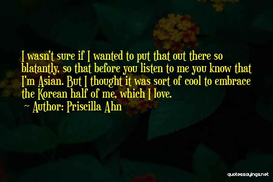 I'm Sure I Love You Quotes By Priscilla Ahn