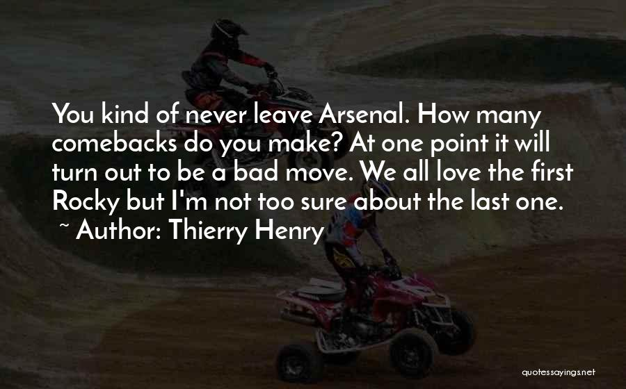 I'm Sure I Love You Quotes By Thierry Henry