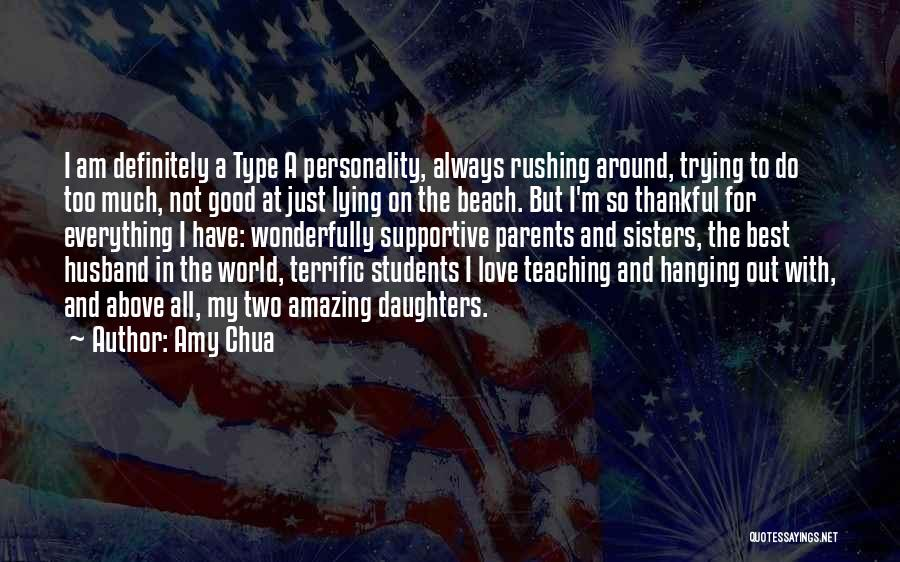 I'm Thankful For My Husband Quotes By Amy Chua