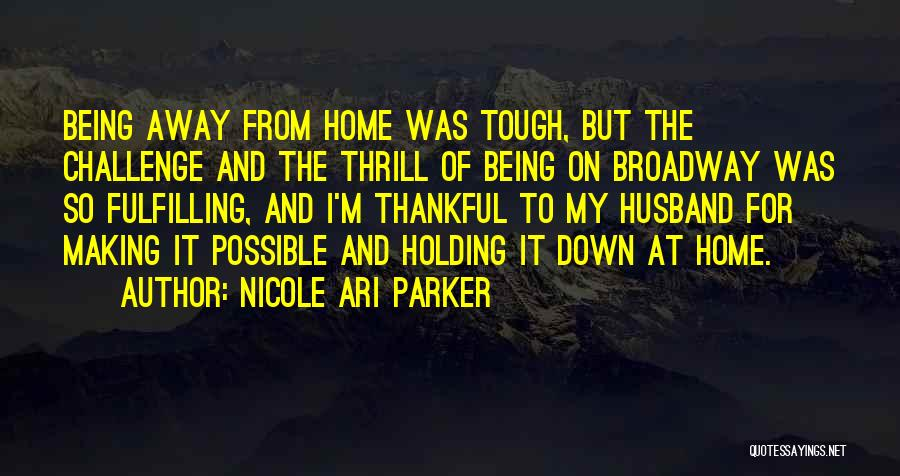 I'm Thankful For My Husband Quotes By Nicole Ari Parker