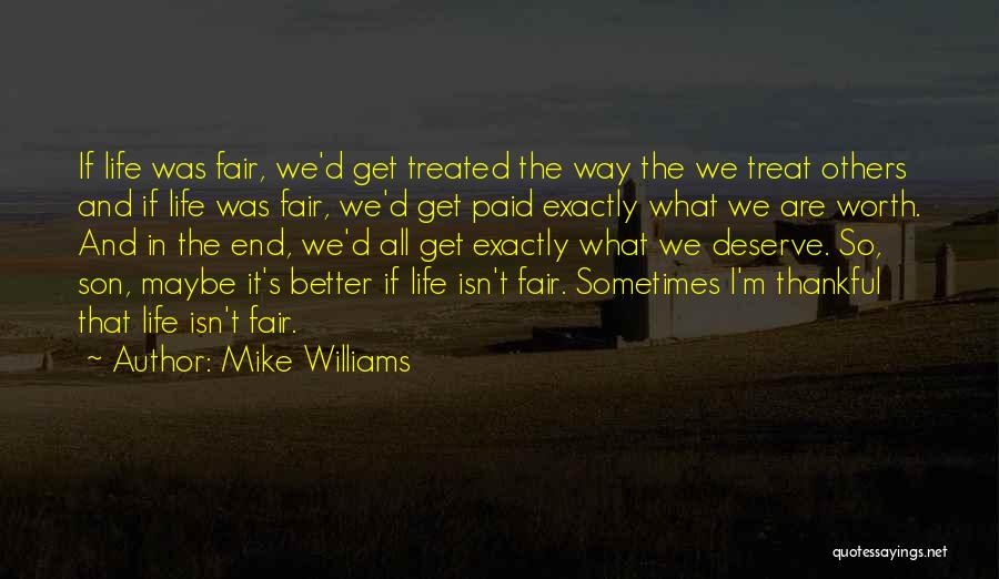 I'm Thankful For My Son Quotes By Mike Williams
