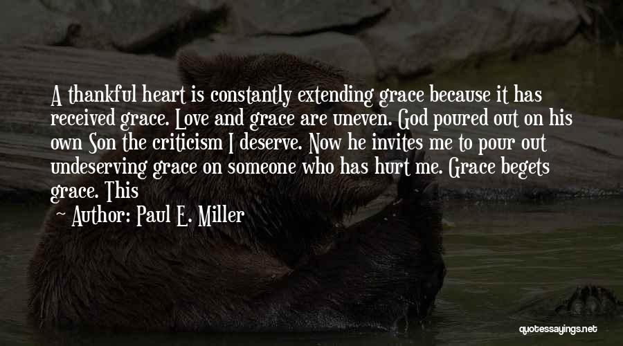 I'm Thankful For My Son Quotes By Paul E. Miller