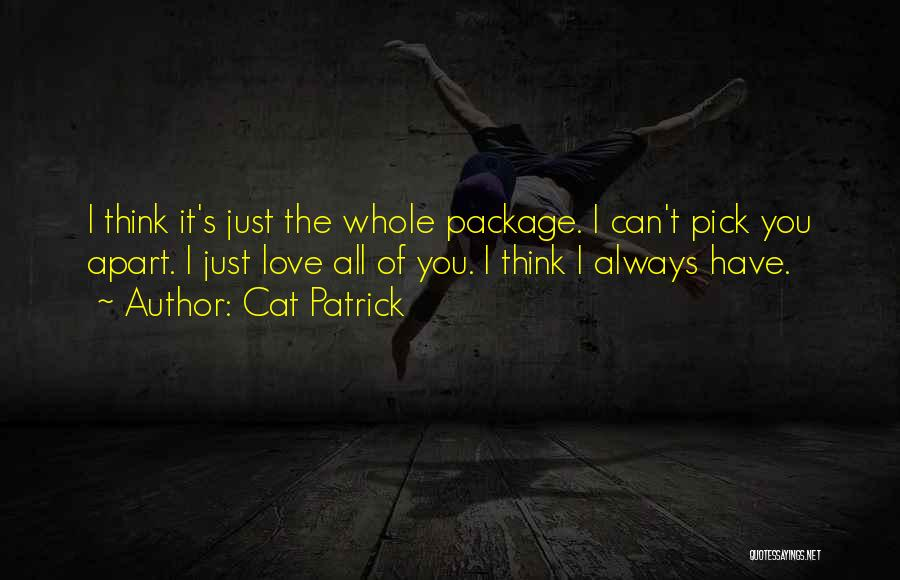 I'm The Whole Package Quotes By Cat Patrick