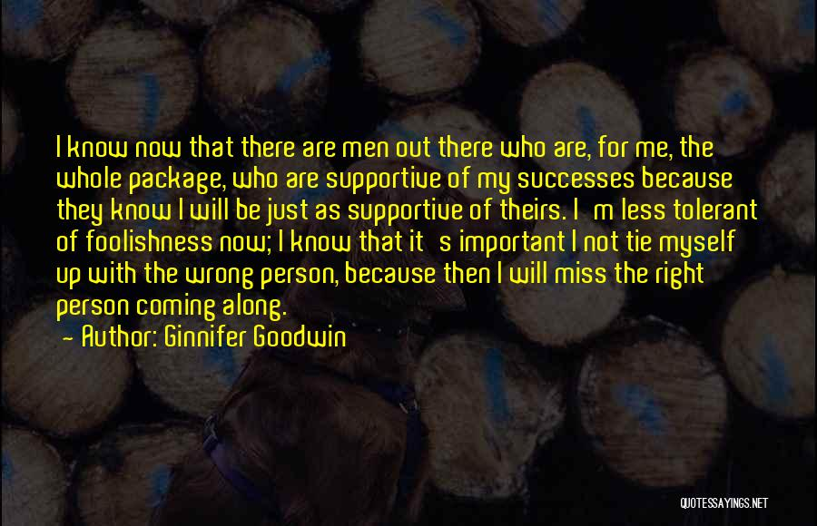 I'm The Whole Package Quotes By Ginnifer Goodwin