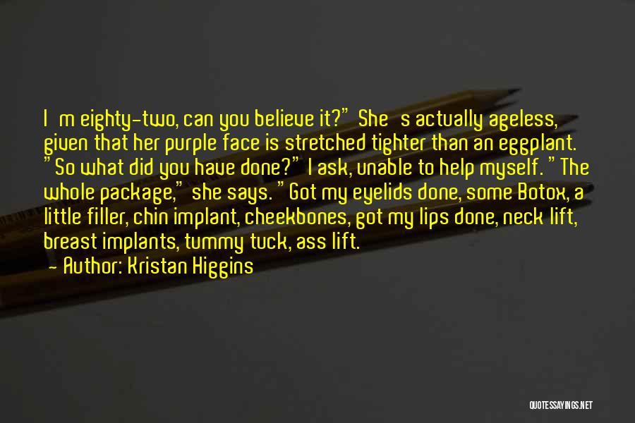 I'm The Whole Package Quotes By Kristan Higgins