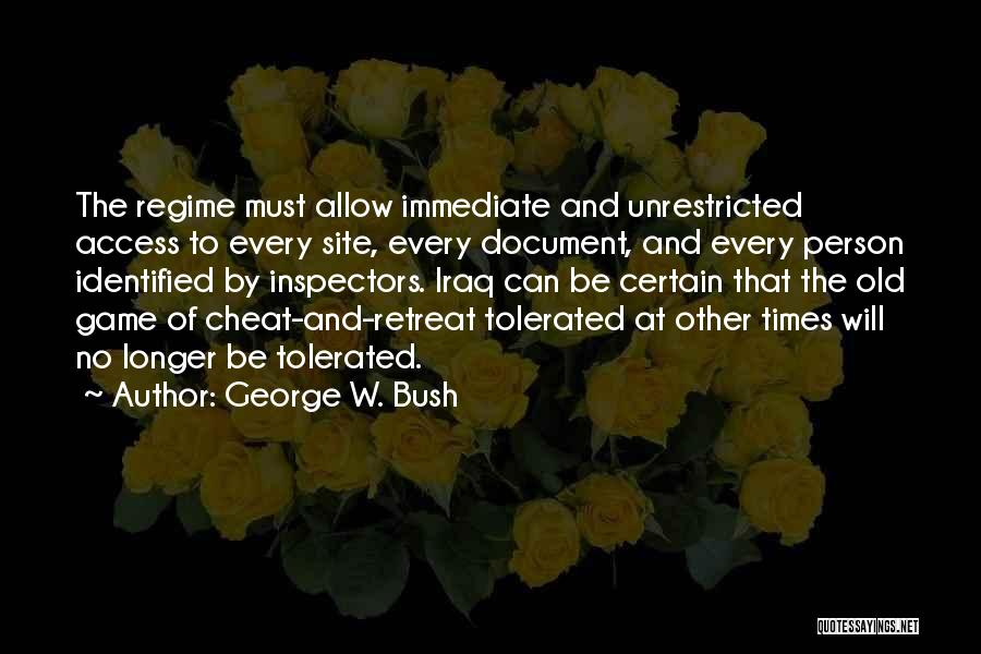 I'm Too Old For Games Quotes By George W. Bush