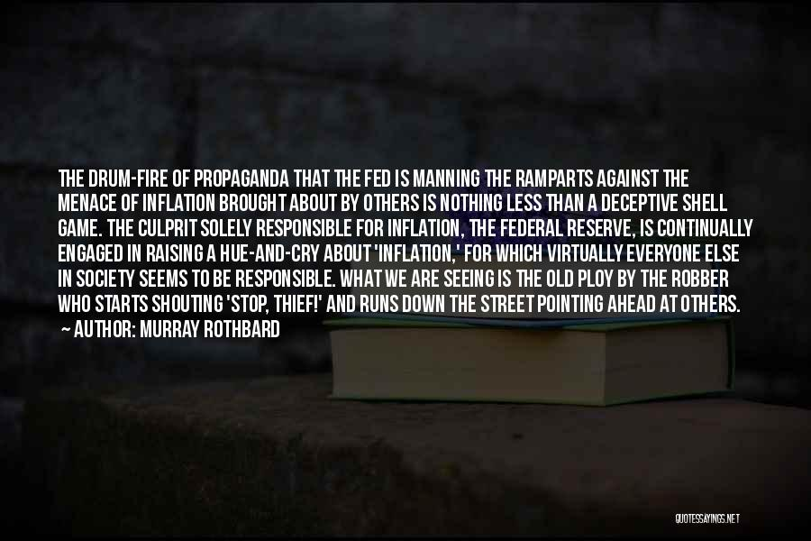I'm Too Old For Games Quotes By Murray Rothbard