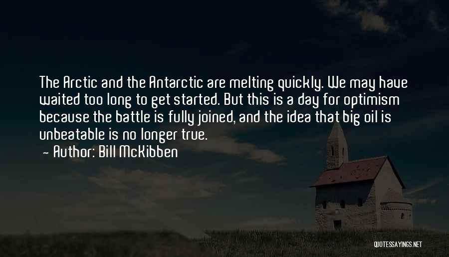 I'm Unbeatable Quotes By Bill McKibben