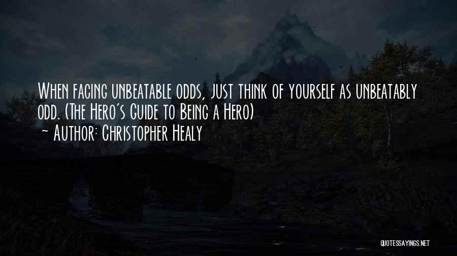I'm Unbeatable Quotes By Christopher Healy