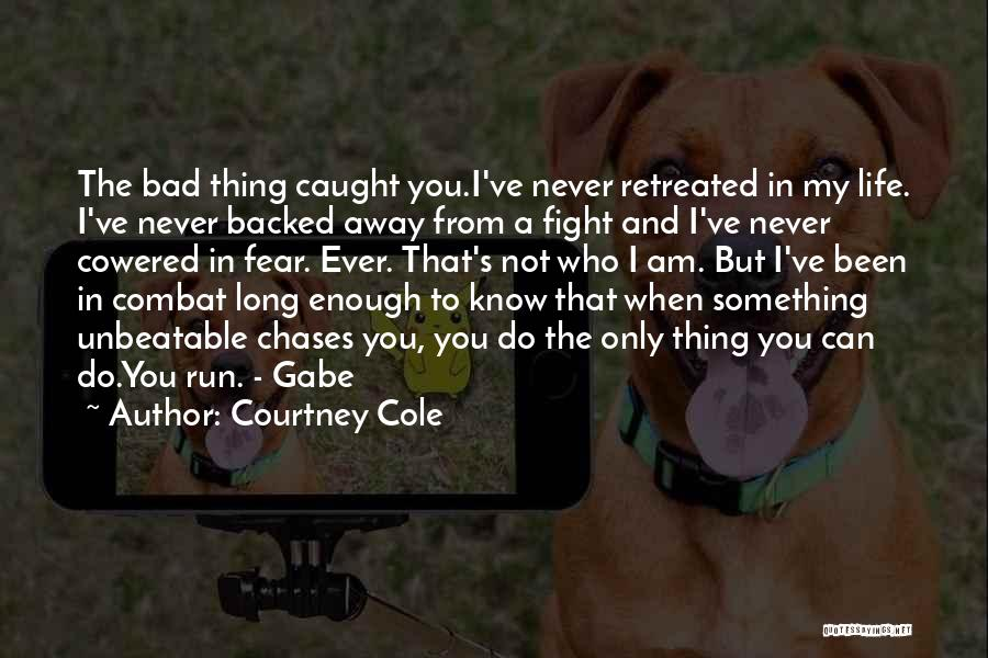 I'm Unbeatable Quotes By Courtney Cole