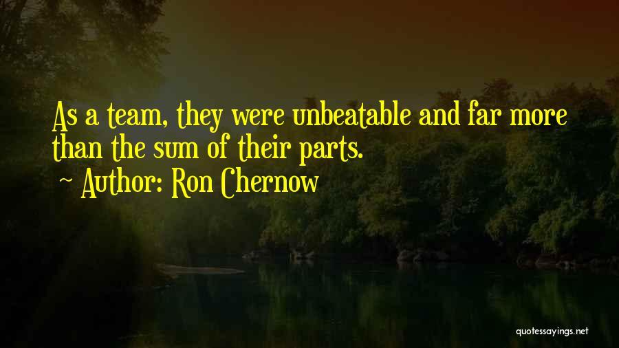 I'm Unbeatable Quotes By Ron Chernow