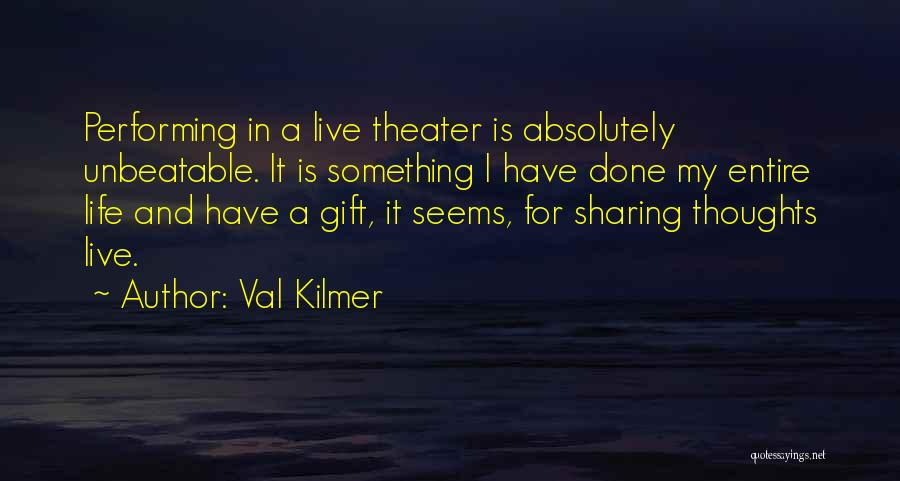 I'm Unbeatable Quotes By Val Kilmer