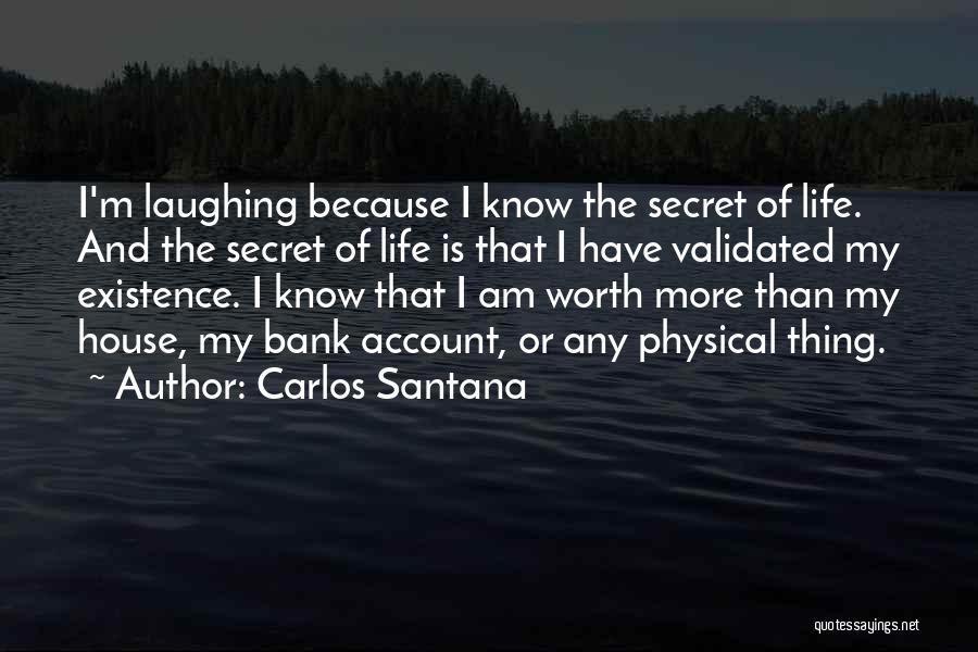 I'm Worth More Than That Quotes By Carlos Santana