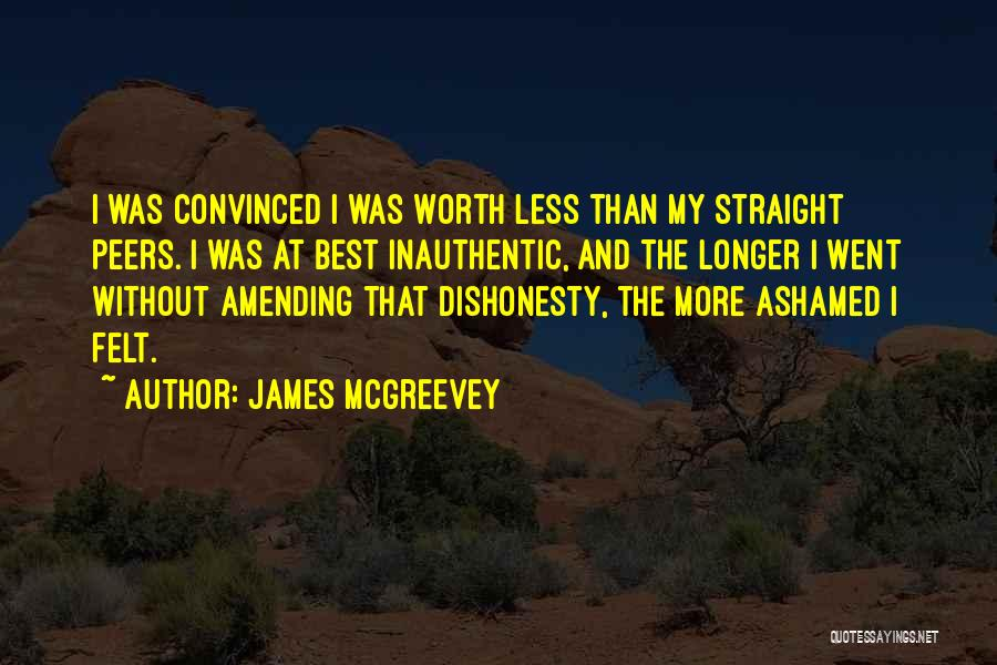 I'm Worth More Than That Quotes By James McGreevey