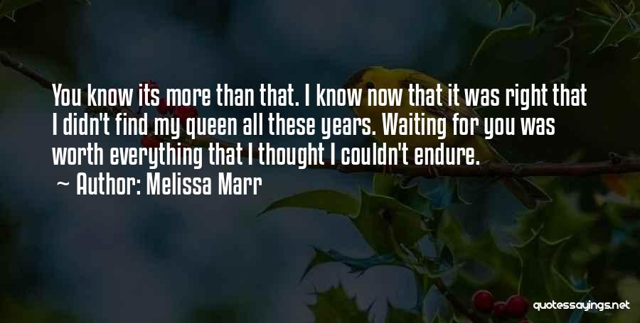 I'm Worth More Than That Quotes By Melissa Marr