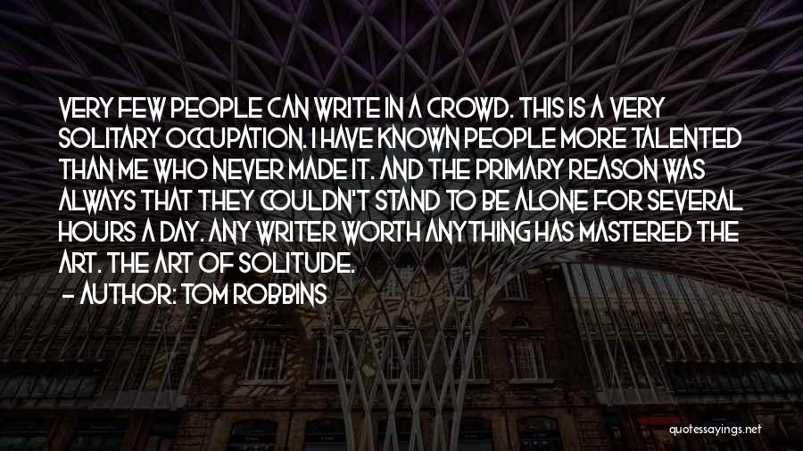 I'm Worth More Than That Quotes By Tom Robbins