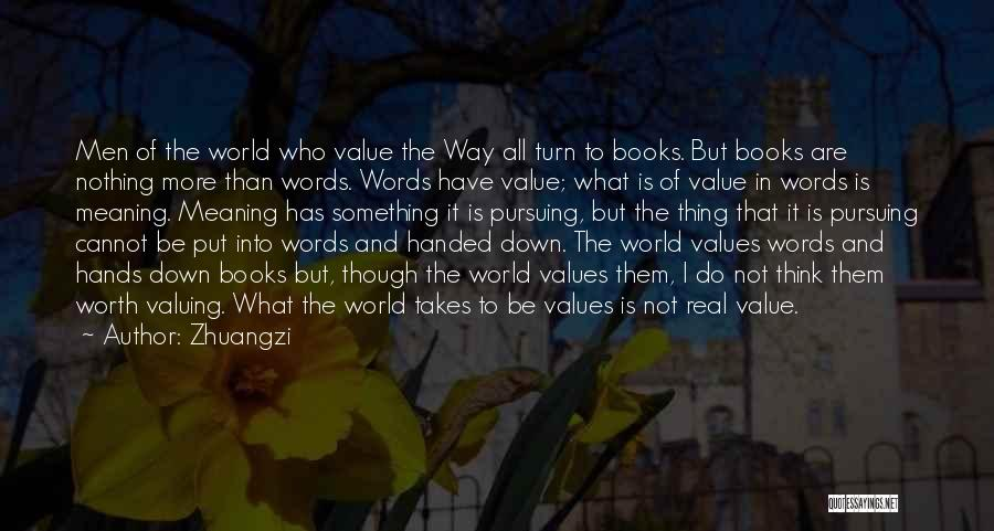 I'm Worth More Than That Quotes By Zhuangzi