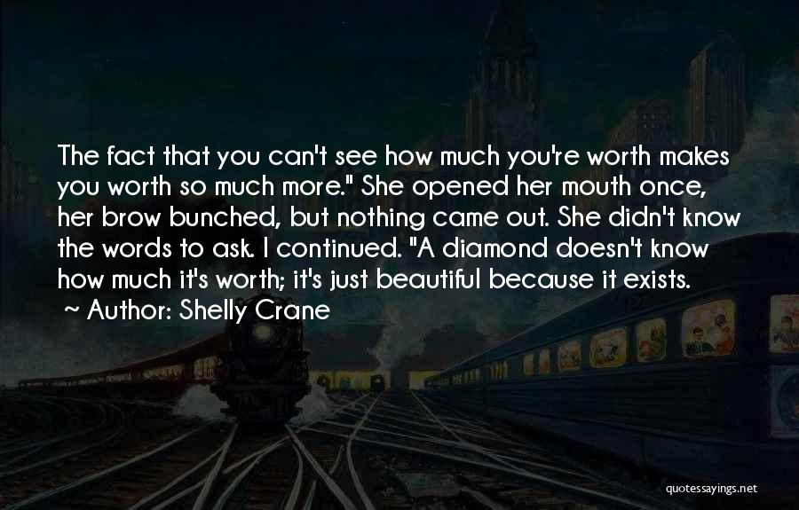Top 45 Im Worth So Much More Quotes Sayings