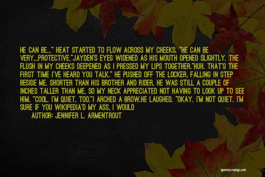I'm Your Rider Quotes By Jennifer L. Armentrout