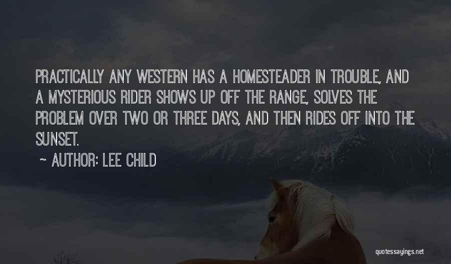 I'm Your Rider Quotes By Lee Child