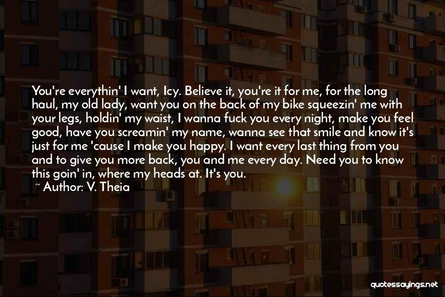 I'm Your Rider Quotes By V. Theia