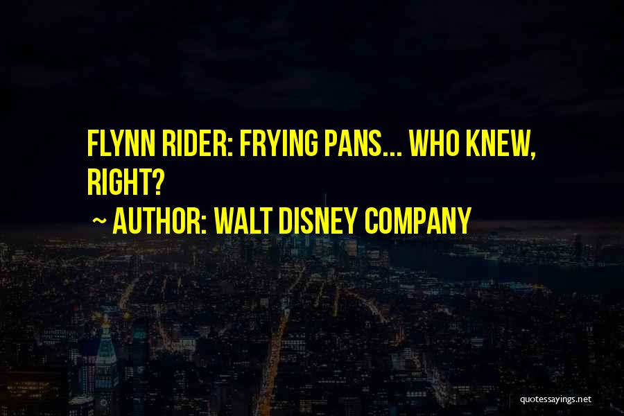 I'm Your Rider Quotes By Walt Disney Company