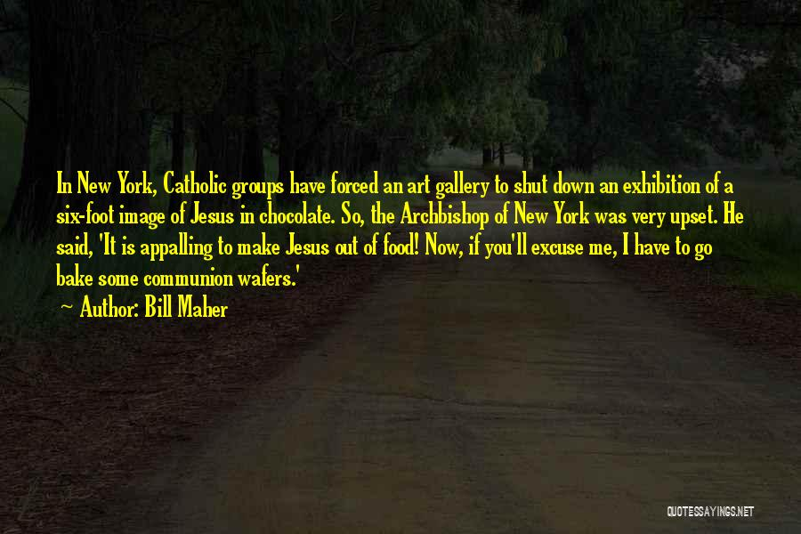 Image Gallery Quotes By Bill Maher