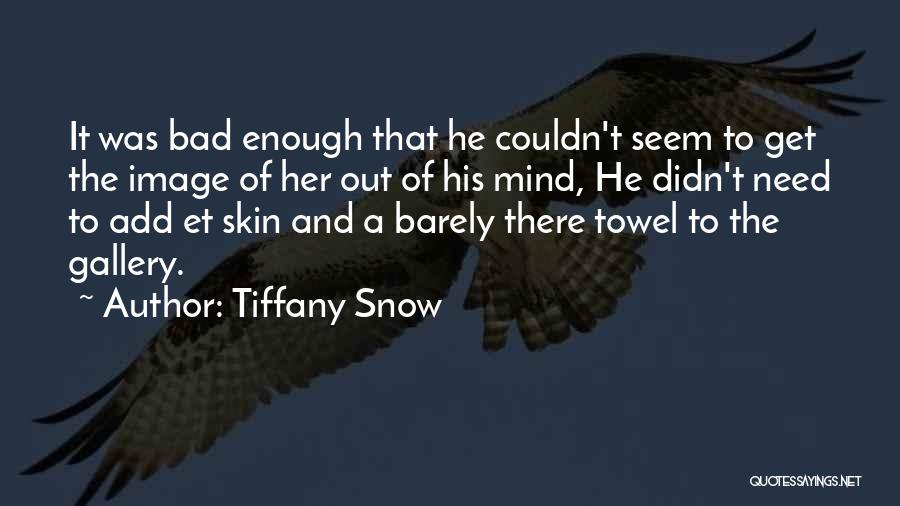 Image Gallery Quotes By Tiffany Snow
