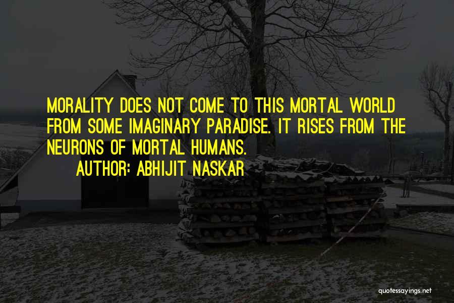 Imaginary World Quotes By Abhijit Naskar