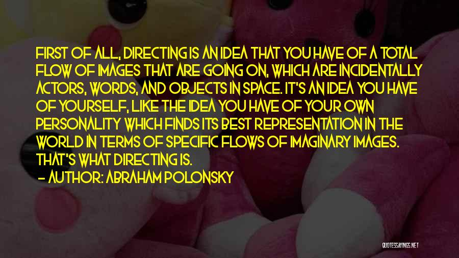 Imaginary World Quotes By Abraham Polonsky