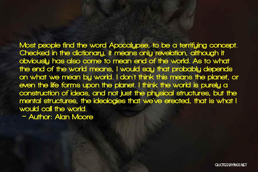 Imaginary World Quotes By Alan Moore