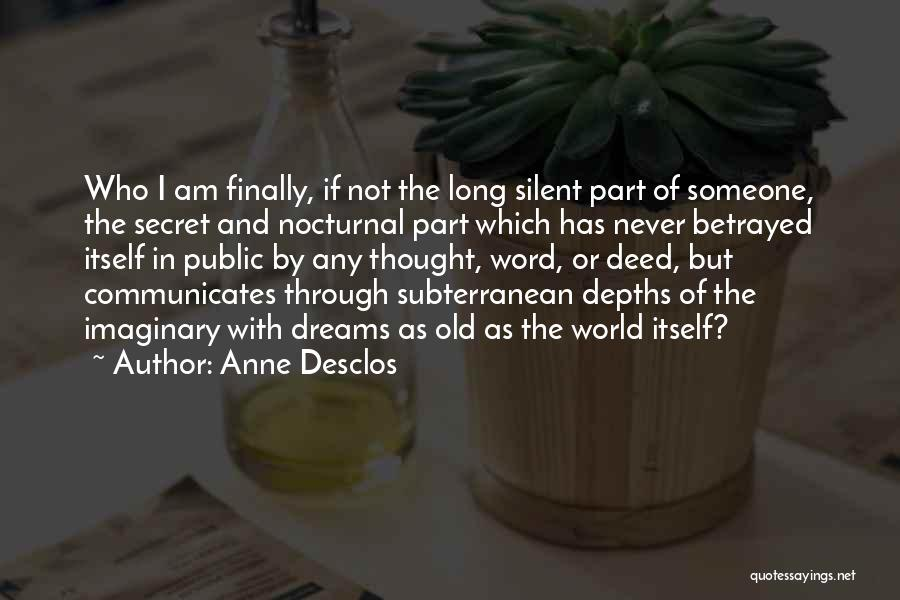 Imaginary World Quotes By Anne Desclos