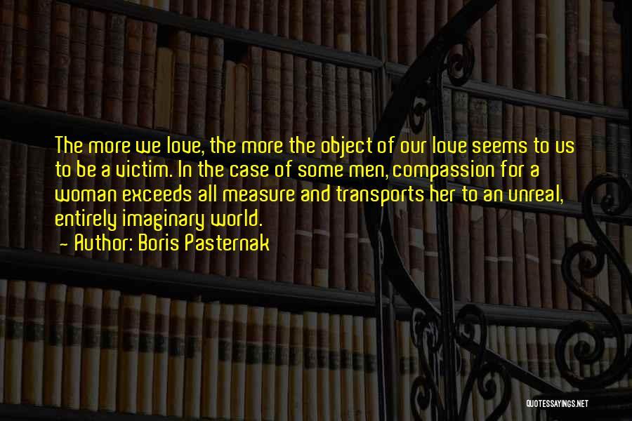Imaginary World Quotes By Boris Pasternak
